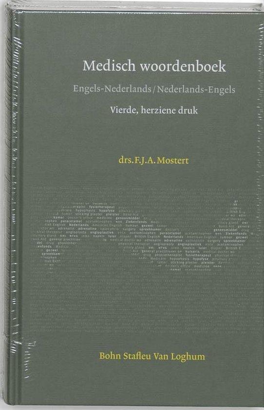 Medisch woordenboek Engels-Nederlands / Nederlands-Engels - F.J.A. Mostert  