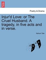 Injur'd Love