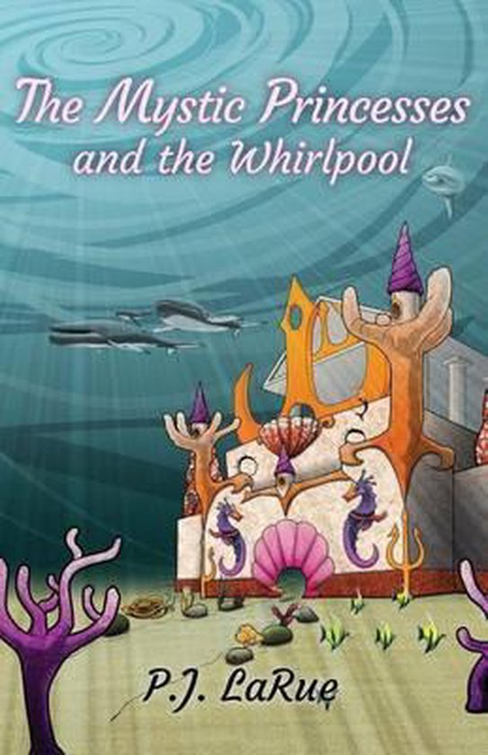 The Mystic Princesses and the Whirlpool