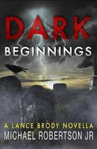 Dark Beginnings