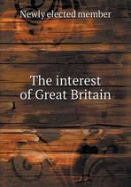 The Interest of Great Britain