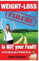 Weight-Loss Failure Is Not Your Fault!