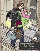 Happy Happy Baby Baby