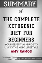 Summary of The Complete Ketogenic Diet for Beginners by Amy Ramos