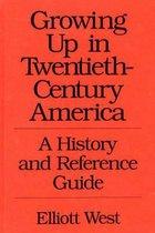 Growing Up in Twentieth-Century America