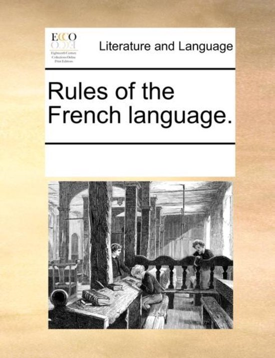 Rules of the French Language.