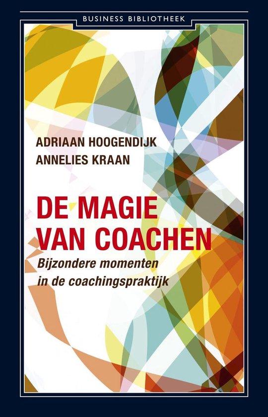 Cover van het boek 'De magie van coachen' van Adriaan Hoogendijk