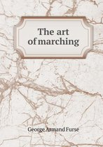 The Art of Marching