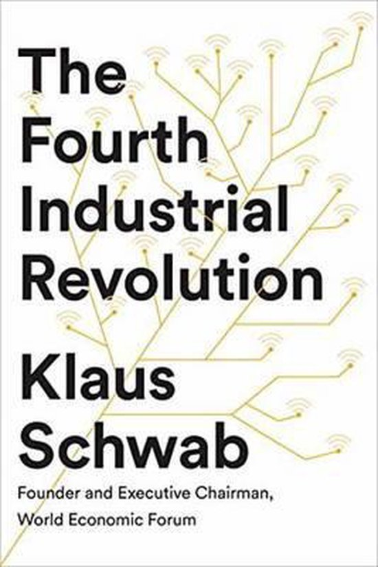 Boek cover The Fourth Industrial Revolution van Klaus Schwab (Hardcover)