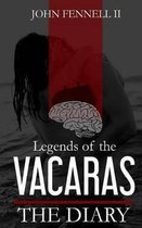 Legends of the Vacaras
