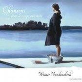 Vandenabeele Wouter & Friends - Chansons Pour Le Temps Qui Reste