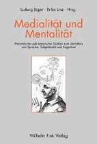 Medialitat Und Mentalitat