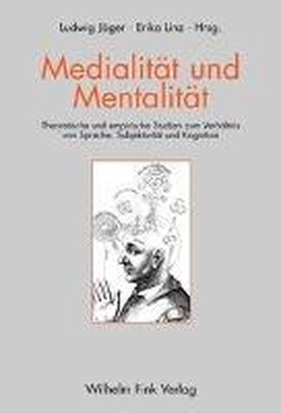 Medialität und Mentalität