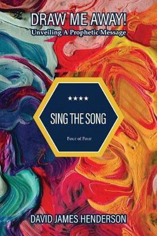 Boek cover Sing the Song van David James Henderson (Paperback)