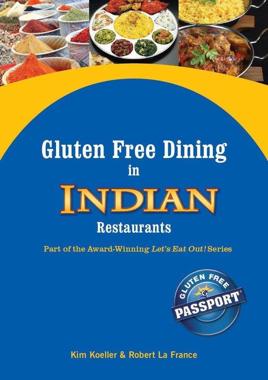 Boek cover Gluten Free Dining in Indian Restaurants van Kim Koeller (Onbekend)