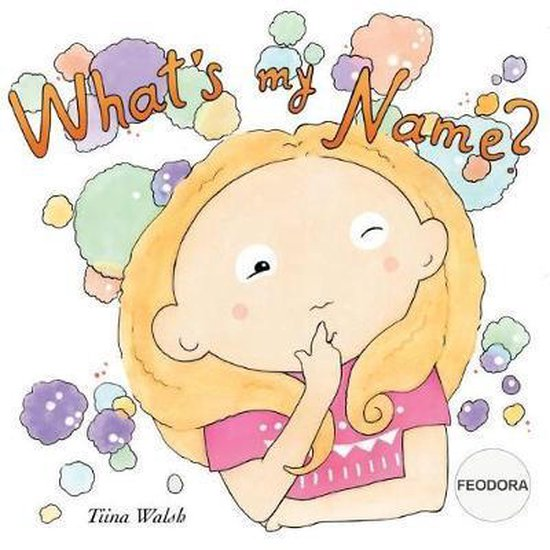 What's My Name? Feodora