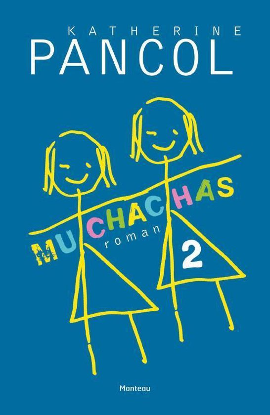 Muchachas 2 - Kathérine Pancol   Fthsonline.com