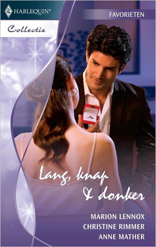 Lang, knap & donker: Bruid op recept / Vrijbuiter op huwelijkspad / Rijke liefde - Collectie Favorieten 307, 3-in-1 - Marion Lennox |