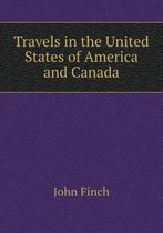 Travels in the United States of America and Canada