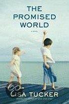 Boek cover The Promised World van Lisa Tucker
