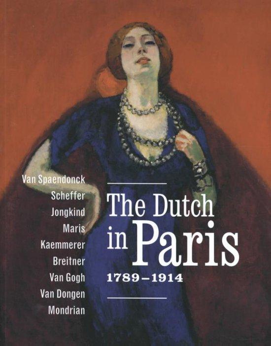 Boek cover The Dutch In Paris 1789 - 1914 van M. Jonkman (Paperback)