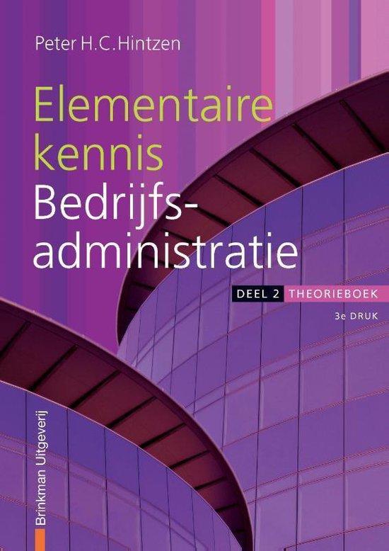 Financiele Beroepen - Elementaire kennis Bedrijfsadministratie deel 2 Theorieboek - P.H.C. Hintzen |