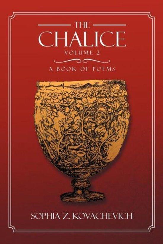 The Chalice - Vol. 2
