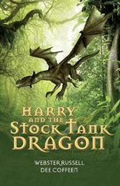 Harry and the Stock Tank Dragon