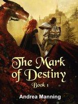 The Mark of Destiny