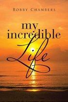 My Incredible Life