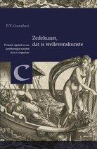 Bibliotheca Dissidentium Neerlandicorum  -   Zedekunst, dat is wellevenskunste (1586)