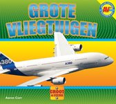 Groot & sterk  -   Grote vliegtuigen