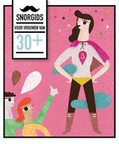 Snorgids voor vrouwen van 30 plus