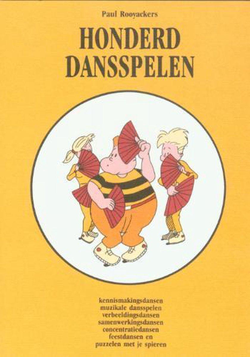 Educatieve spelenboeken 3 -   Honderd dansspelen - P. Rooyackers
