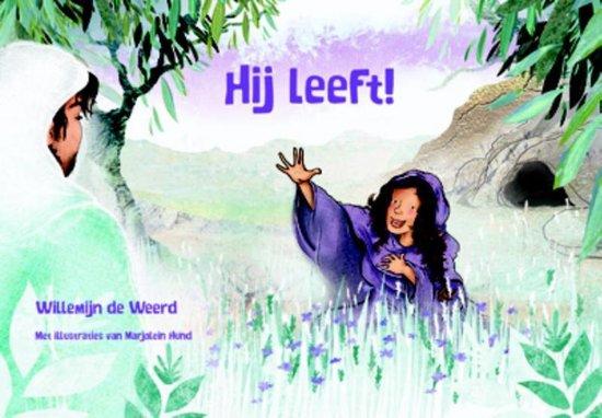 Boek cover Hij leeft! van Willemijn de Weerd (Hardcover)