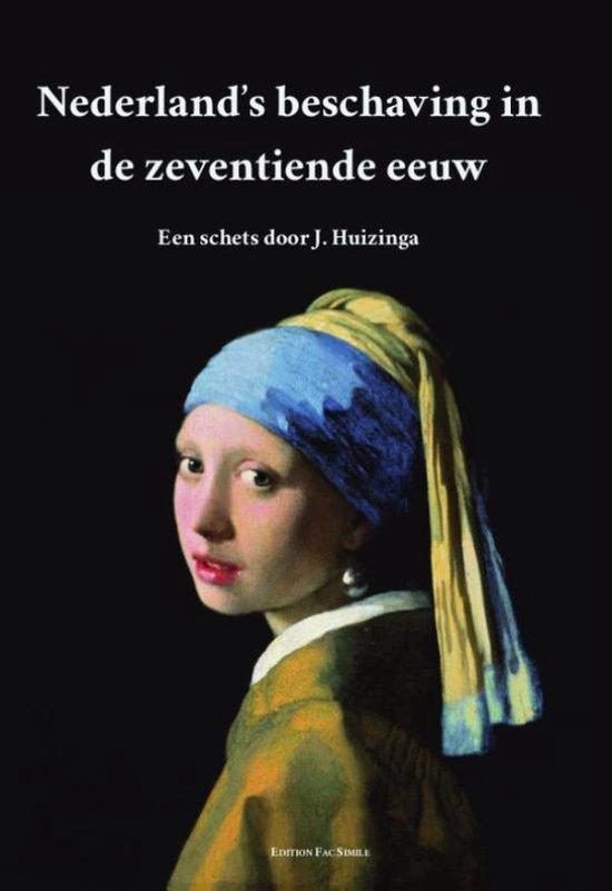 Boek cover Nederlands beschaving in de zeventiende eeuw van Johan Huizinga (Paperback)