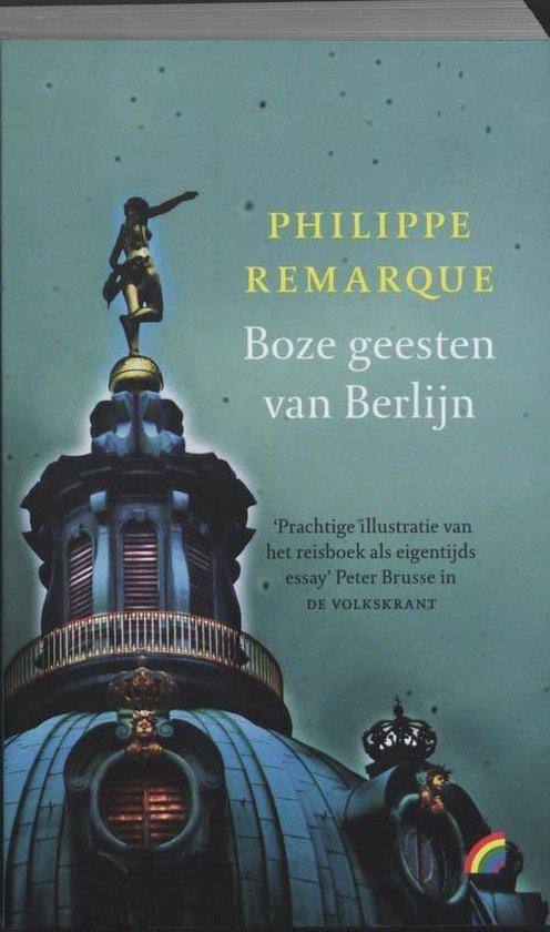 Boek cover Rainbow pocketboeken 932 -   Boze geesten van Berlijn van Philippe Remarque (Paperback)