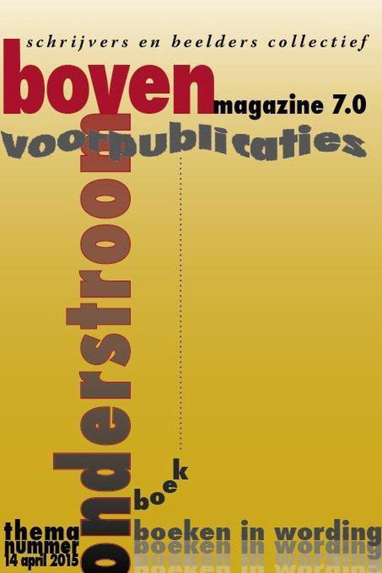 Onderstroomboven magazine 7.0 -   Voorpublicaties