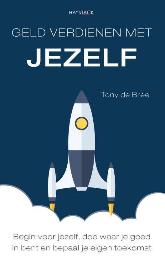 Boek cover Geld verdienen met jezelf van Tony de Bree (Paperback)