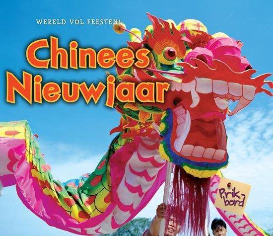 Boek cover Wereld vol feesten  -   Chinees Nieuwjaar van Nancy Dickmann (Hardcover)