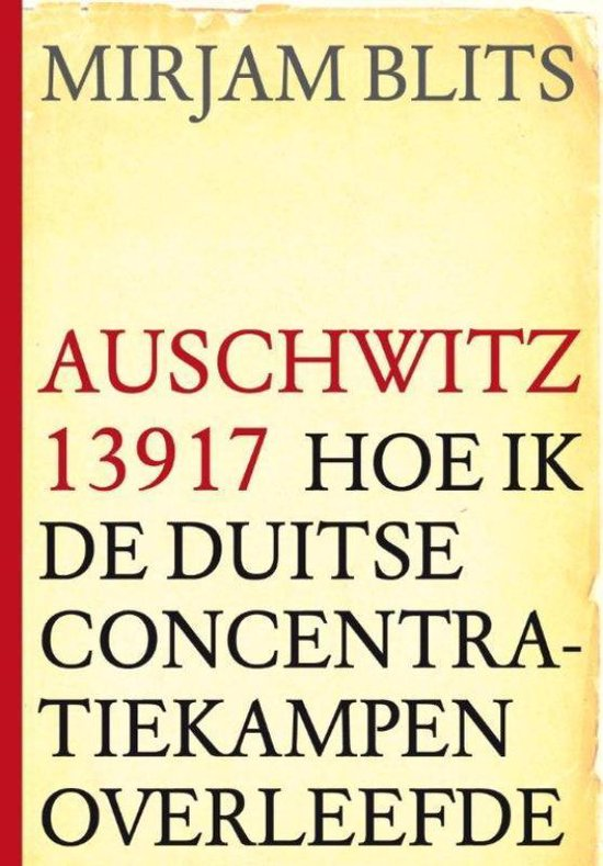 Boek cover Auschwitz 13917 van Mirjam Blits (Paperback)