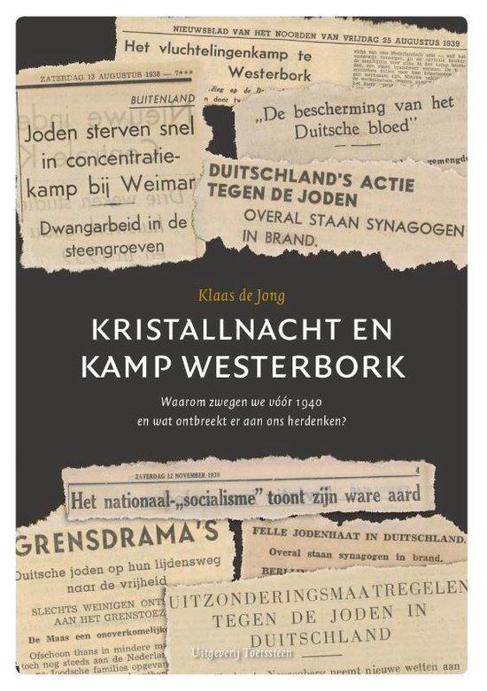 Boek cover Kristallnacht en Kamp Westerbork van Klaas de Jong (Hardcover)