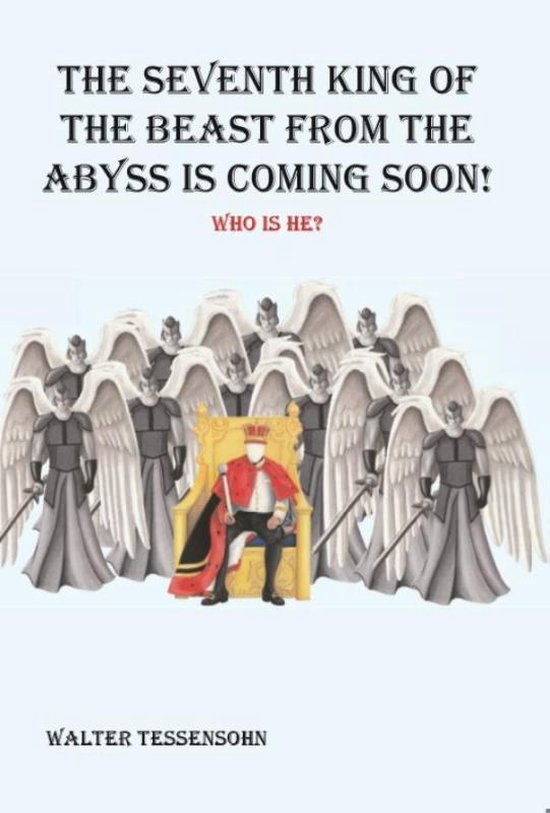 The seventh king of the beast from the abyss is coming soon!