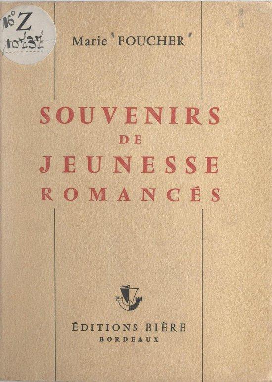 Souvenirs de jeunesse romancés