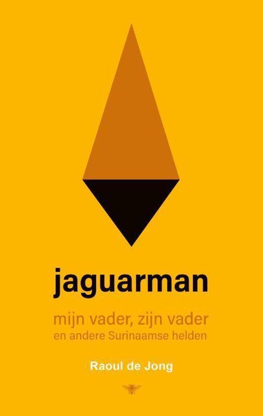 Boek cover Jaguarman van Raoul de Jong (Paperback)