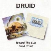 Toward The Sun/ Fluid Druid