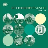 Various - Echoes Of France Vol. 2
