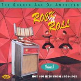 The Golden Age Of American Rock 'N' Roll: Vol. 5 - Hot Hits From 1954-1963