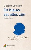 En blauw zal alles zijn