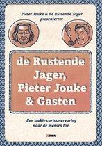 De Rustende Jager, Pieter Jouke & gasten